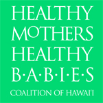 Healthy Mothers Healthy Babies Coalition of Hawaii