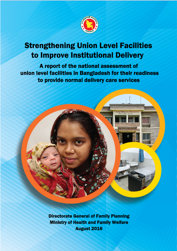 "The report titled ""Strengthening Union Level Facilities to Improve Institutional Delivery"""