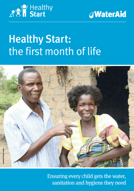 Healthy Start: the first month of life – WaterAid ...